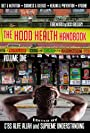 The Hood Health Handbook, Volume One