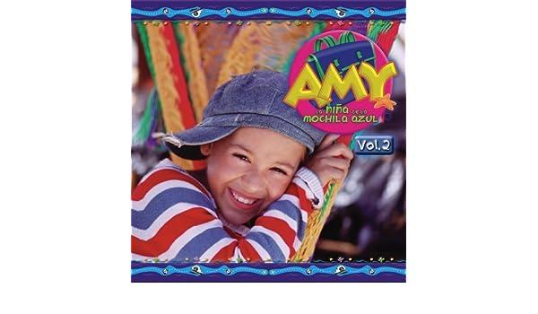 - Nina De La Mochila Azul 2 by Amy - Amazon.com Music