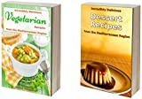 Incredibly Delicious Cookbook Bundle: Quick and Easy Vegetarian and Dessert Recipes from the Mediterranean Region (Healthy Cookbook Series 21) (English Edition)