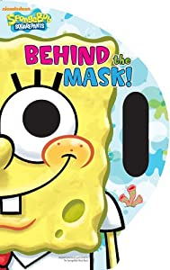 Behind the Mask! (Spongebob Squarepants) NA