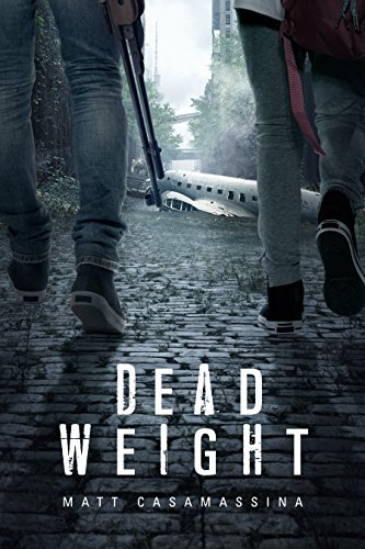 Dead Weight by [Casamassina, Matt]