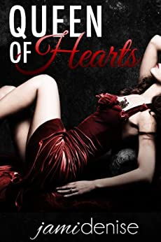 Queen of Hearts (The Jayne Series Book 2) by [Denise, Jami]