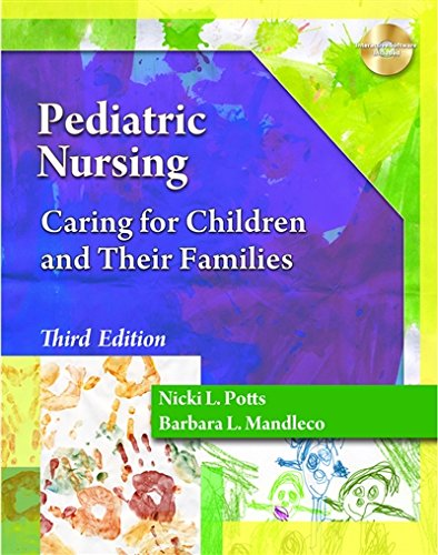 Pediatric Nursing: Caring for Children and Their Families (Better Solution for your Combo Course…) by Cengage Learning