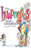 The Humongous Book of Games for Children's Ministry, Group Publishing, 076442355X