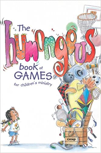 the humongous book of games for childrens ministry group publishing 9780764423550 amazoncom books