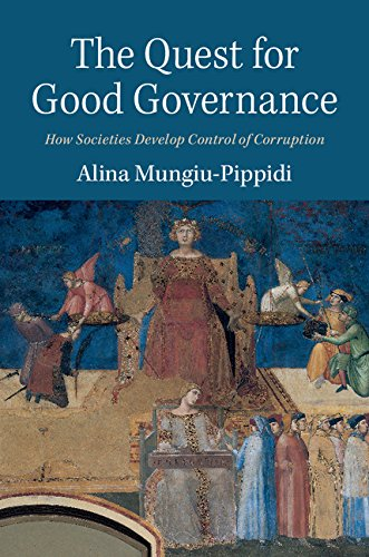Download The Quest for Good Governance: How Societies Develop Control of Corruption Pdf