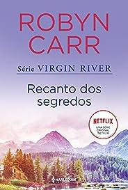 Recanto dos segredos (Virgin River Livro 3)
