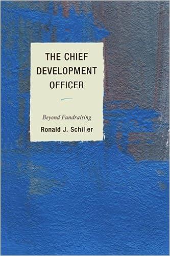 The Chief Development Officer: Beyond Fundraising: Ronald J ...