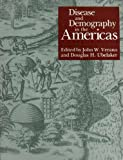 Disease and Demography in the Americas, , 1560984015