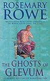 The Ghosts of Glevum (Libertus Mystery Series)