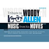 Tribute to Woody Allen-Music from His Movies