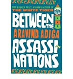 img - for Between the Assassinations by Adiga, Aravind ( Author ) ON Jul-01-2009, Hardback book / textbook / text book
