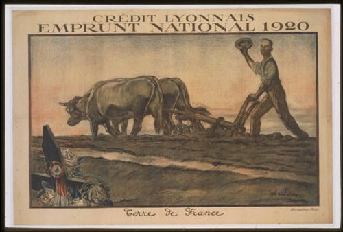 photo-credit-lyonnais-emprunt-national-1920-terre-de-france-world-war-i-wwi-farmer-size-8x1