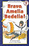 [(Bravo Amelia Bedelia )] [Author: Herman Parish] [Mar-2002]