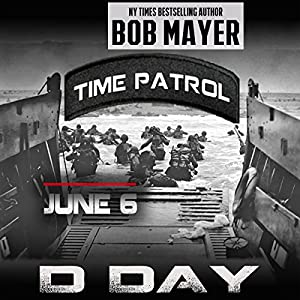 D-Day (Time Patrol) Audiobook
