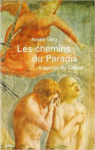 GORZ André - Les chemins du paradis