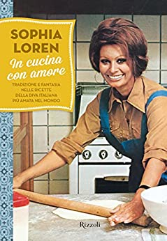 in cucina con amore: tradizione e fantasia nelle ricette della ... - In Cucina Con Amore