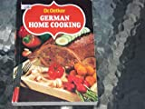 img - for German Home Cooking - Compiled In The Testing Kitchen Of Dr. August Oetker Bielefeld book / textbook / text book