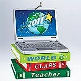 1 X 2011 World Class Teacher Hallmark Ornament - QXG4319