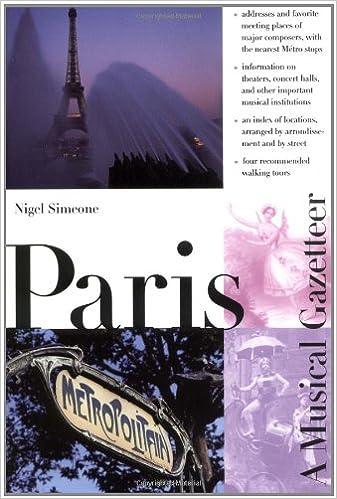 Kostenloser ebooks epub download Paris--A Musical Gazetteer PDF PDB by Nigel Simeone