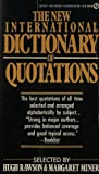 The New International Dictionary of Quotations, Margaret Miner, 0451151534