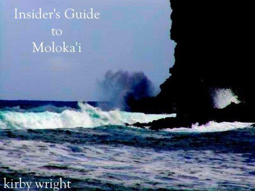The Ultimate Guide to Moloka'i