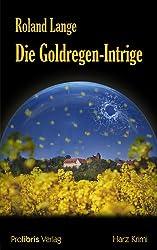 Die Goldregen-Intrige: Harz Krimi