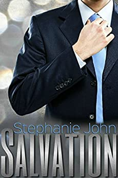 Salvation (Heal Me Series Book 1) by [John, Stephanie]