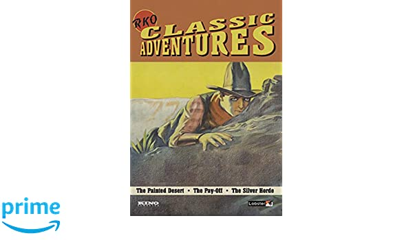 Amazon.com: RKO Classic Adventures: Lowell Sherman, George Archainbaud Howard Higgin, Helen Twelvetrees, Lowell Sherman, Marian Nixon, Evelyn Brent, ...
