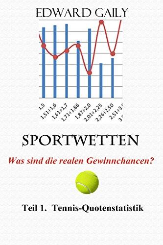Sportwetten.Was sind die realen Gewinnchancen? Teil 1.  Tennis-Quotenstatistik
