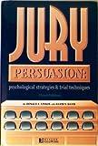 Jury Persuasion, Donald E. Vinson and David S. Davis, 1888075538