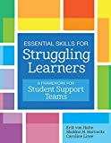 Essential Skills for Struggling Learners: A