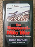 The Thousand-Mile War, Brian Garfield, 091200682X