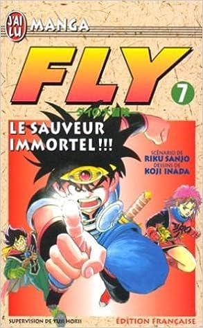 Livres Fly, tome 7 : Le Sauveur immortel ! ! ! pdf epub
