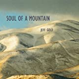 Soul of a Mountain - Soothing Melodies for Meditation and Relaxation