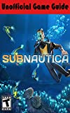 #6: Subnautica Unofficial Game Guide