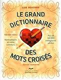 Sports Et Loisirs Best Deals - Le grand dictionnaire des mots croisés - Édition augmentée: 700 000 mots ! Noms propres et noms communs