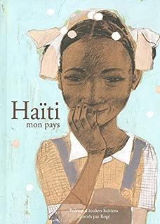 Haïti, mon pays : poèmes d'écoliers haïtiens, Rogé