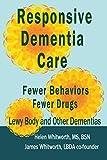 Responsive Dementia Care