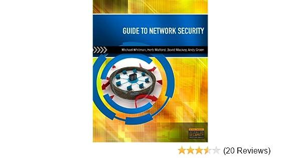Amazon Com Guide To Network Security Ebook Michael E Whitman