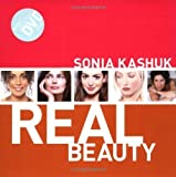 Sonia Kashuk Real Beauty [Spiral-bound]