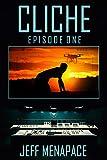 Cliche: Episode One - A Dark Psychological Thriller