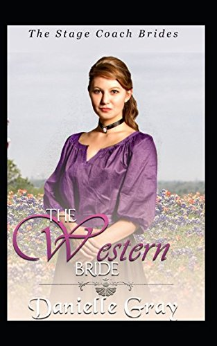 The Western Bride: The Stage Coach Brides Series ebook