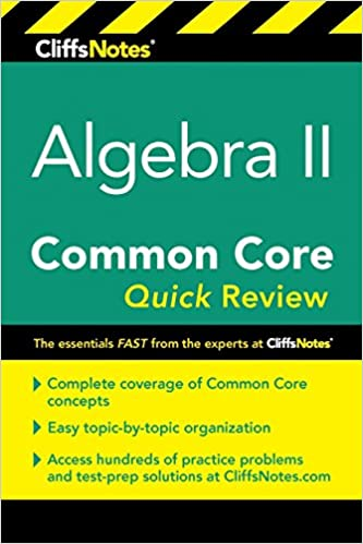 CliffsNotes Algebra II Common Core Quick Review: Wendy Taub-Hoglund ...