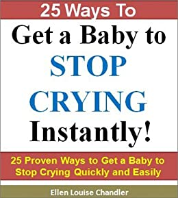 how to make a baby stop crying instantly