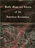 Battle Maps and Charts of the American Revolution, Henry B. Carrington, 0405055404