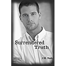 Surrendered Truth (The Truth Trilogy Book 1)