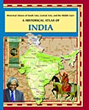 A Historical Atlas of India, Aisha Khan, 0823939774