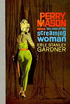 the case of the screaming woman perry mason series book