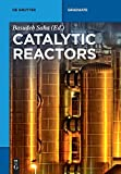 img - for Catalytic Reactors (de Gruyter Textbook) book / textbook / text book